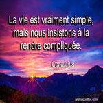 La vie est vraiment simple