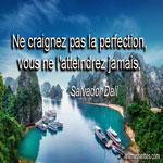 Ne craignez pas la perfection